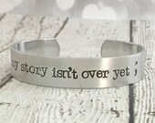 Semicolon Bracelet - Awareness Jewelry - Suicide Prevention - My Story Isn't Over Yet - Hand Stamped Cuff - Personalized Jewelry