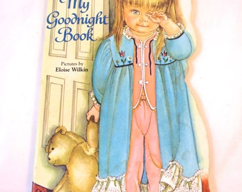Eloise Wilkin Board Book First Edition My Goodnight Book Golden Sturdy Shape Book Little Girl Bedtime Story Charming Illustrations Very Good