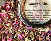 Cacao, Rose, and Rooibos Chai Tea (100% Organic)