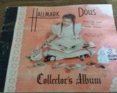 Hallmark Dolls from the land of make believe
