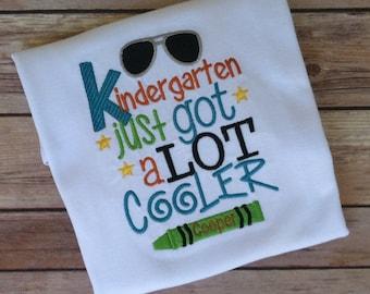 Back To School Pre-K, Kindergarten, First Grade Just Got A Lot Cooler T-Shirt