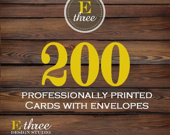 Printing - 200 Printed Cards with Envelopes - Printing Services for any of our card designs