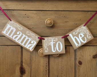 Mama To Be baby shower banner. Neutral baby shower. Baby shower decoration. Natural baby. Chair Sign.
