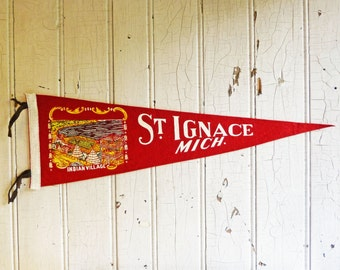 Vintage St. Ignace Michigan Souvenir Pennant - Mid-Century 1950s - Indian Village - Upper Penninsula - UP