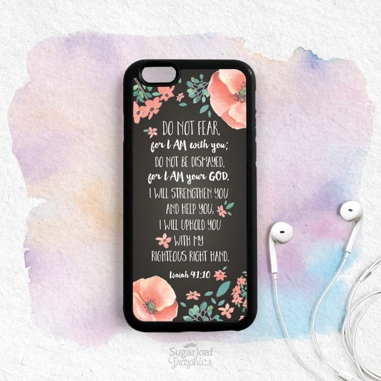 Bible Verse Quote iPhone Case Do not be afraid Isaiah 41:10