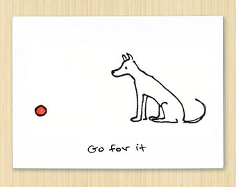 Dog Card, Go For It eco greeting card, eco friendly note card handmade in Vermont with 100% recycled paper, playful doggy and ball design