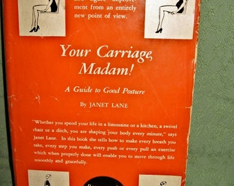 Your Carriage, Madam book on posture
