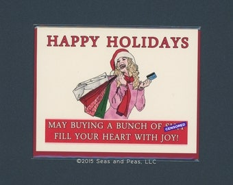 HOLIDAYS Are For BUYING SH%T - Funny Holiday Card - Holiday Card - Funny Christmas Card - Funny Christmas - Mature - Christmas - Item# X072a