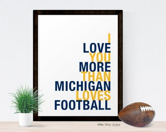 Michigan Football Poster, I Love You More Than Michigan Loves Football, Sports Gift, Canvas Framed