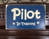 Pilot In Training Plaque Sign Boys Bedroom Decor Airplane Air Force Hand Painted Wooden You Pick Color