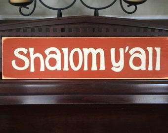 Shalom Y'all Peace Jewish Hebrew Hanukkah Chanukah Ḥanukah Sign Plaque Wooden You Pick Color Hand Painted