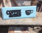 Up cycled wood sign cabinet door Coffee its whats for breakfast decor sign