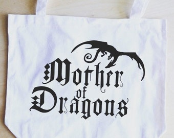 Mother of Dragons Tote Bag - Inspired by Game of Thrones - Made by So Effing Cute