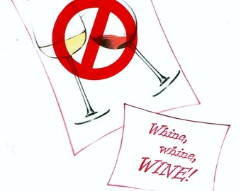 NO Whine Whine Wine 12 step greeting card