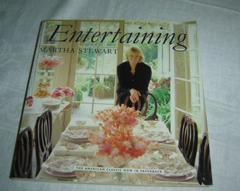 Entertaining Martha Stewart, softcover, 1982, first book, recipes, party planning, menu selections, color pictures, how to