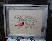 Cardinal  Heaven Saying Spiritual Heaven Red Bird Framed Laminated Burlap Saying 11 By 14 size Machine Embroidered