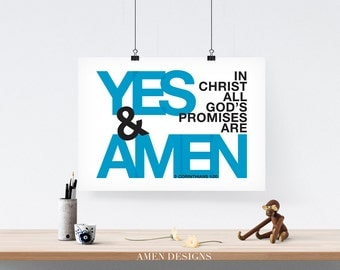 Yes and Amen. 2 Corinthians 1:20. 8x10 DIY Printable Christian Poster. Bible Verse.