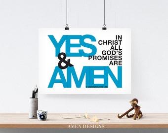 Yes and Amen. 2 Corinthians 1:20. 8x10 DIY Printable Christian Poster. Bible Verse.