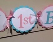 Happy 1st Birthday Banner Pink and Light Aqua