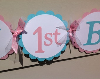Happy 1st Birthday Banner Pink and Light Aqua