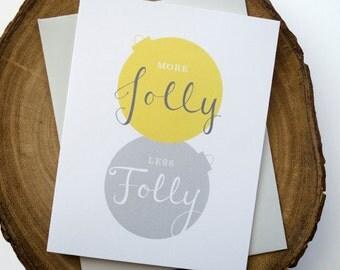 More Jolly Less Folly Holiday Greeting Card