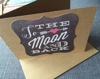 "Greeting Card: ""To the moon and back"""