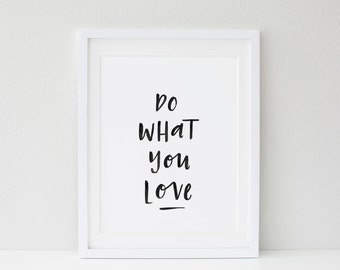Do What You Love Typographic Print A4