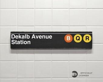 Dekalb Avenue Station - New York City Subway Sign - Wood Sign