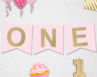 High Chair Banner First Birthday - INSTANT DOWNLOAD // ONE // diy printable // Pink and Gold
