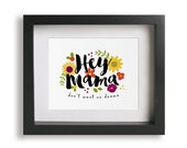 Hey Mama / Mat Kearney - Song Lyric Art Print, floral, music poster, home decor, typography, romantic gift, paper anniversary gift