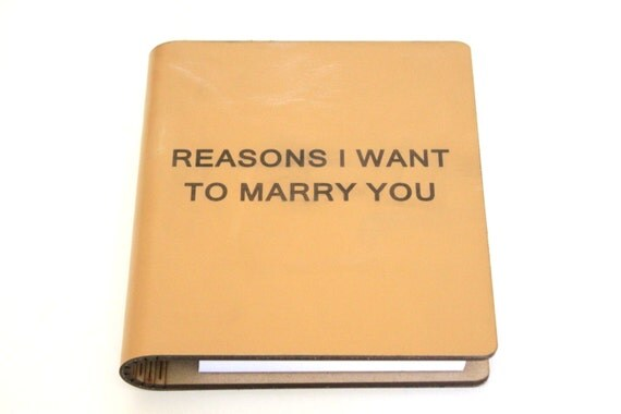 Reasons I Want to Marry You Handmade Leather Journal ~~ Unique/Sentimental Wedding Day Gift for the Bride & Groom