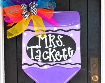 Crayon Door Hanger, Classroom Door Hanger, Teacher Appreciation, Back to School Door Decor, Classroom Sign, Teacher Gift