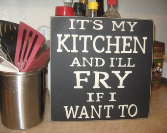Primitive Wood Sign,Kitchen Sign,Wood Sign,Cooking Sign,Humorous Cooking Sign,Kitchen Wall Decor,first apartment gift,funny sign,wall decor