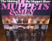 Of Muppets & Men; The Making of the Muppet Show - Highly Collectible, First Edition - by Christopher Finch