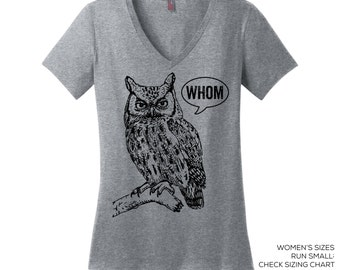 V Neck Tee Whom Owl Tee Grammar Shirt Whom Owl Shirt Womens Shirt English Teacher Gift for Teachers Grammatical Owl Cool Funny T Shirt Women