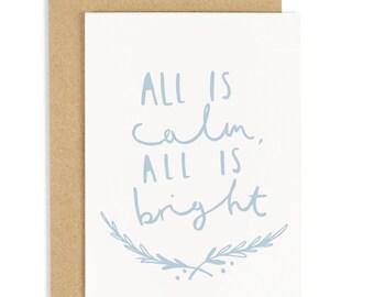All Is Calm Christmas Card - Holiday Card - CC47