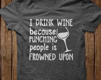 I drink wine tee
