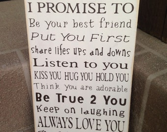 I Promise To, husband & wife, wedding, anniversary sign