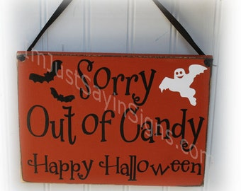 Sorry Out of Candy Halloween Sign