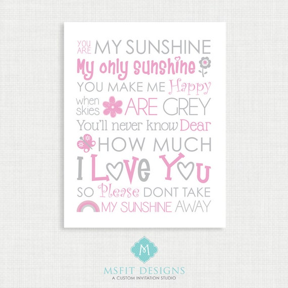 Nursery Wall Decor - You are my sunshine Print - Girl Nursery Poster - Wall Decor -11x14 or 8x10 instant Digital Download