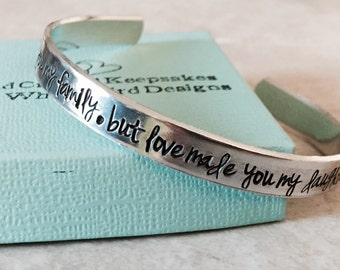 SALE!  Marriage made you family but love made you my daughter personalized cuff bracelet stepdaughter wedding