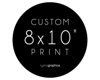 8x10 Custom Typography Print