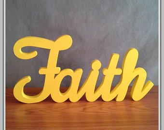 FAITH - Inspirational Wooden Faith Sign, stand-alone decoration, shelf-sitter display, scroll saw sign - Faith