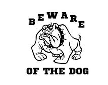 Wall Decals  BEWARE of DOG Sign  Custom Order for mlucey03 Col131