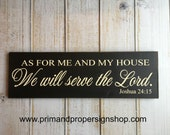 As For Me And My House We Will Serve The Lord  Joshua 24:15 Sign