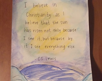 "CS Lewis quote ""I believe in Christianity"""