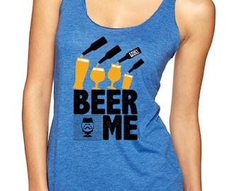 Beer Shirt - Beer Me Women's Tank Top