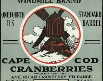 Cape Cod, Massachusetts - Windmill Brand Cranberry Label (Art Prints available in multiple sizes)
