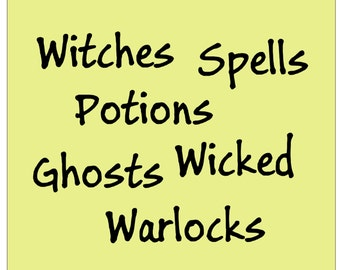 Spells Potions Witches Wicked Ghosts Warlocks - Vinyl Decals - Select Color