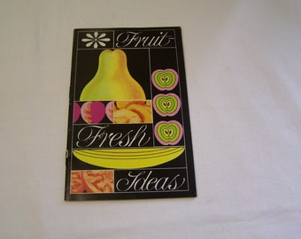 Fruit Fresh ideas, cookbook by Fruit Fresh, 23 pages